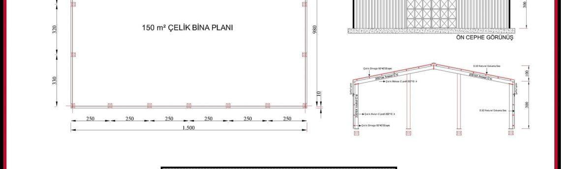 Çelik Yapı Hangar Projeleri 150m2